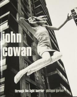 Through The Light Barrier John Cowan ジョン・コーワン 写真集