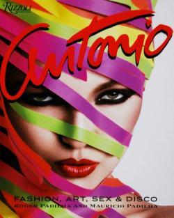 ANTONIO LOPEZ Fashion, Art, Sex & Disco アントニオ・ロペス