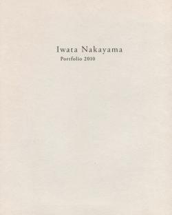 Iwata Nakayama Portfolio 2010 中山岩太 写真集