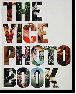THE VICE PHOTO BOOK ザ・ヴァイス・フォトブック