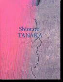 Shintaro TANAKA 1946-2014 田中信太郎 作品集