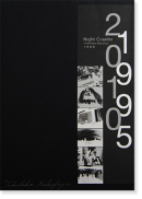 Night Crawler 1995 2010 Takehiko Nakafuji 中藤毅彦 写真集 署名本 signed