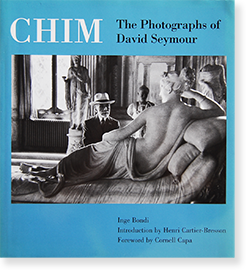 CHIM The Photographs of David Seymour デヴィッド・シーモア 写真集