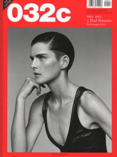 032c 2014-2015 issue27 第27号 1995-2015 A Raf Simons Retrospective ラフ・シモンズ