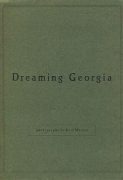 Dreaming Georgia photographs by Kurt Markus カート・マーカス 写真集