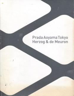 Prada Aoyama Tokyo Herzog & de Meuron プラダ青山東京 ヘルツォーク&ド・ムーロン