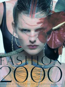 VISIONAIRE'S FASHION 2000 Designers at the turn of the Millennium Stephen Gan スティーブン・ガン