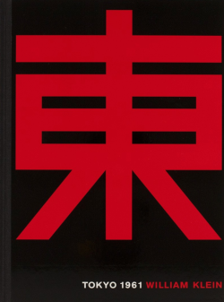 TOKYO 1961 new edition 東京 復刻新装版 WILLIAM KLEIN ウィリアム・クライン 署名本 signed