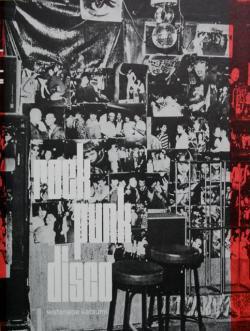 ROCK PUNK DISCO photographs 1960s-1980s Watanabe Katsumi 渡辺克巳 写真集