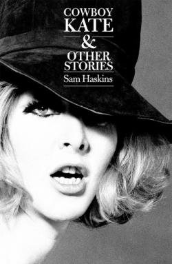 COWBOY KATE & OTHER STORIES Sam Haskins サム・ハスキンス 2015 paperback edition