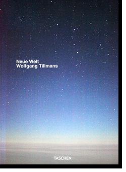 NEUE WELT Wolfgang Tillmans ヴォルフガング・ティルマンズ 写真集