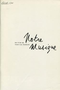 アワーミュージック ジャン=リュック・ゴダール Notre musique Jean-Luc Godard 映画パンフレット