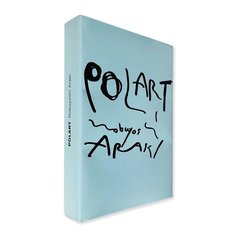 POLART by Nobuyoshi Araki<br>ポラート 荒木経惟