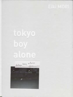 tokyo boy alone Eiki MORI 森栄喜 永真急制 INSIDE-OUT 01