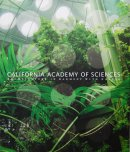 CALIFORNIA ACADEMY OF SCIENCES Architecture in Harmony with Nature カリフォルニア科学アカデミー
