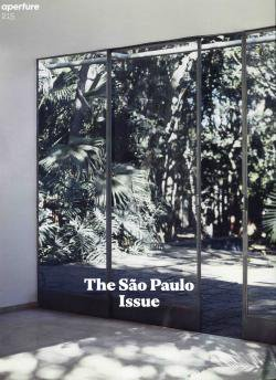 Aperture issue 215 Summer 2014 The Sao Paulo Issue