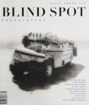 BLIND SPOT ISSUE 3 リー・フリードランダー サリー・マン 他