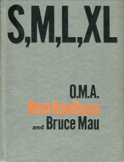 S, M, L, XL O.M.A. Rem Koolhaas Bruce Mau レム・コールハース ブルース・マウ
