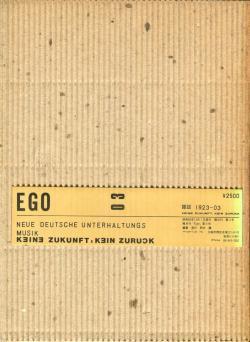 EGO 03 1985年第3号 NEUE DEUTSCHE UNTERHALTUNGS: MUSIK KEINE ZUKUNFT, KEIN ZURUCK 阿木譲 Agi Yuzuru