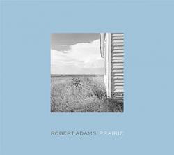 PRAIRIE Robert Adams ロバート・アダムス 写真集