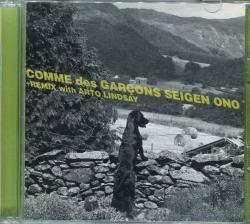 COMME des GARCONS SEIGEN ONO +REMIX with ARTO LINDSAY コムデギャルソン オノセイゲン
