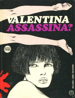 VALLENTINA ASSASSINA? Guido Crepax グイド・クレパックス