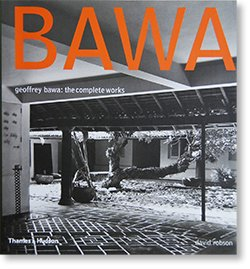 BAWA Geoffrey Bawa: the complete works ジェフリー・バワ 建築作品全集