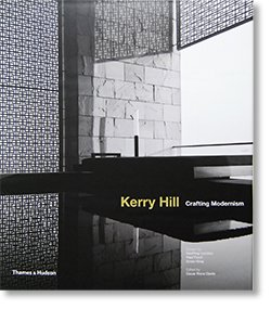 Kerry Hill Crafting Modernism ケリー・ヒル