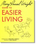 Mary and Russel Wright's GUIDE TO EASIER LIVING ラッセル・ライト