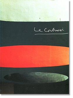ル・コルビュジエ展 カタログ Catalogue de l'Exposition Le Corbusier au Japon, 1996-97