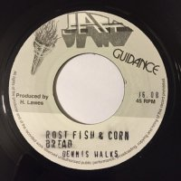 DENNIS WALKS / ROST FISH & CORN BREAD