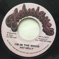 PAT KELLY / I'M IN THE MOOD