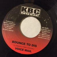 VOICE MAIL / BOUNCE TO DIS - BEENIE MAN / PICTURE DIS
