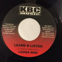 LOGGA MAN / LEARN N LISTEN - GOOFY / WHO YOU BE?