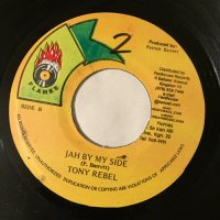 TONY REBEL / JAH BY MY SIDE
