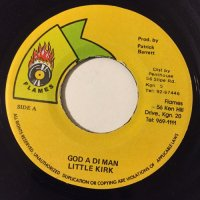 LITTLE KIRK / GOD A DI MAN