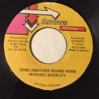 MICHAEL BUCKLEY / SEND ANOTHER SOUND HOME