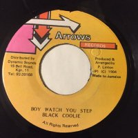 BLACK COOLIE / BOY WATCH YOU STEP