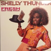 SHELLY THUNDER / FRESH OUT THE PACK