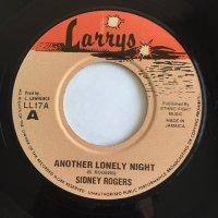 SIDNEY ROGERS / ANOTHER LONELY NIGHT - SHARON / DANCEHALL BABY BABY
