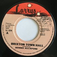 DENNIS ALCAPONE / BRIXTON TOWN HALL