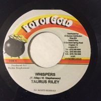 TAURUS RILEY / WHISPERS