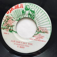 U-ROY / JAH JAH CALL YOU
