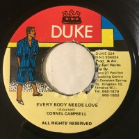 CORNEL CAMPBELL / EVERY BODY NEEDS LOVE