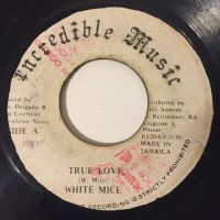 WHITE MICE / TRUE LOVE
