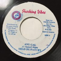 SHAD DU & PATCHY / ANY GAL