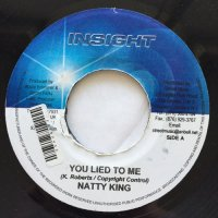 NATTY KING / YOU LIED TO ME