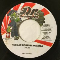 ABI JAH / REGGAE BORN IN JAMAICA