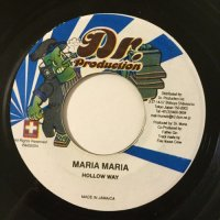 HOLLOW WAY / MARIA MARIA - JOHNNY P / BODY TUNE UP