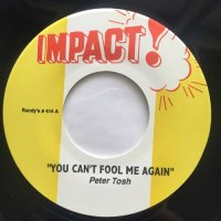 PETER TOSH / YOU CAN'T FOOL ME AGAIN